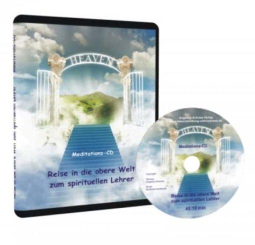 Meditation - Reise zum spirituellen Lehrer als Audio-CD
