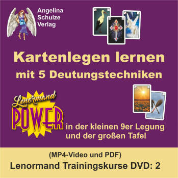 Kartenlegen lernen mit 5 Deutungstechniken - Lenormand Trainingskurs 2