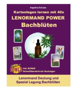 Lenormand Deutung Bachblueten Legesystem - Lenormand Power Buch