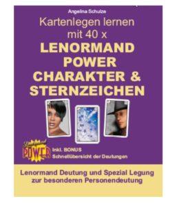 Lenormand Deutung Legesystem Charakter und Sternzeichen - Lenormand Power Buch