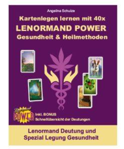 Lenormand Deutung Legesystem Gesundheit - Lenormand Power Buch