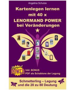 Lenormand Power Schmetterling Legung
