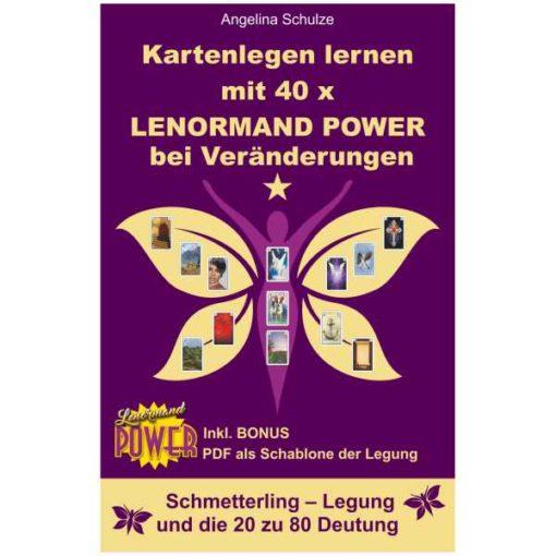 Lenormand Power Schmetterling Legung