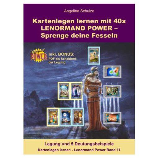 Lenormand Power Sprenge deine Fesseln Band 11